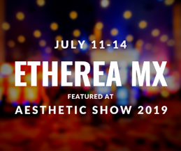 Aesthetic Show 2019 - Meet the Astanza Etherea MX
