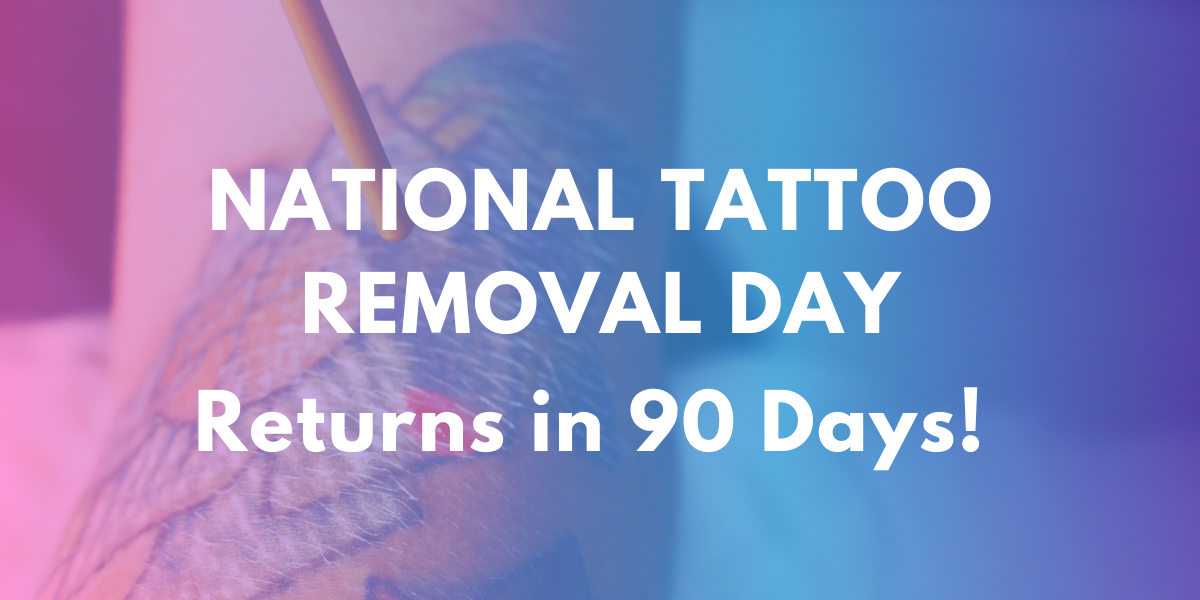 August 14 is National Tattoo Removal Day!!