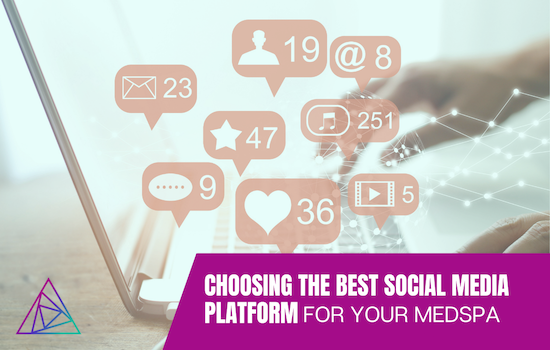 ChoosingBestSocialforMedSpaBlog (1)