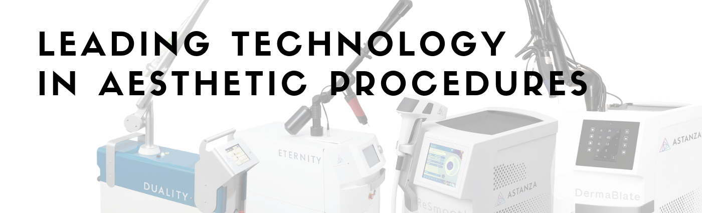 Leading Technology in Aesthetic Procedures - Astanza Laser