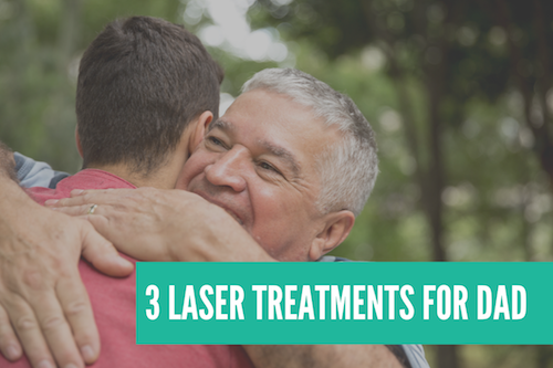 Father's Day Aesthetic Laser Treatments Astanza