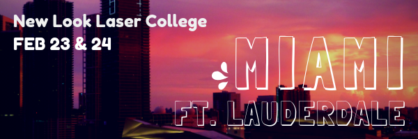 New Look Laser College - Miami _ Fort Lauderdale, Feb. 23-24