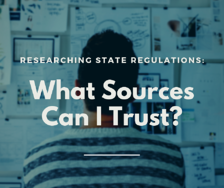 What sources can I trust?  Researching State Regulations